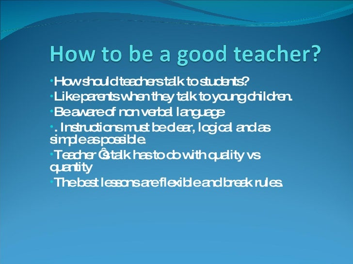 being a good teacher Every teacher wants to be a good teacher, but what is this myth about being a good teacher who is it what are the.