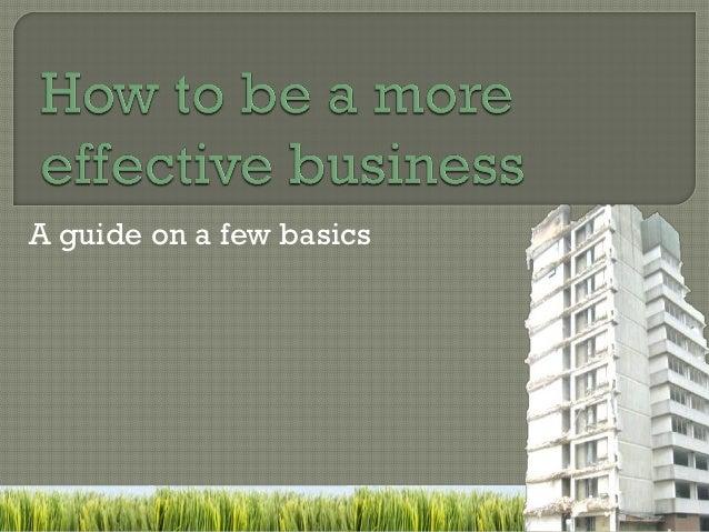 A guide on a few basics