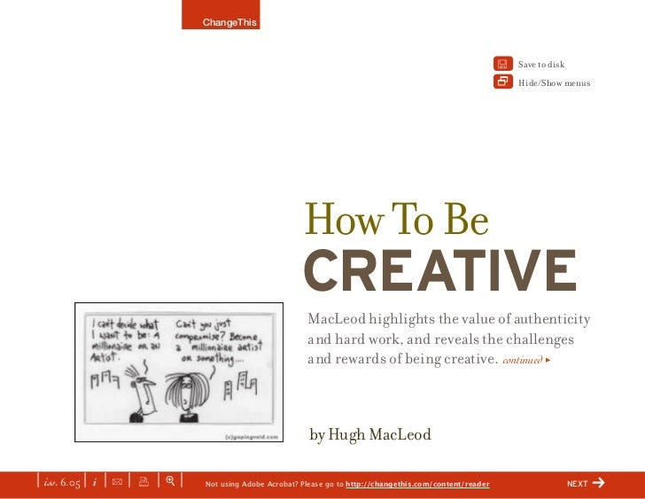 How To Be Creative, By Hugh MacLeod (a ChangeThis manifest)