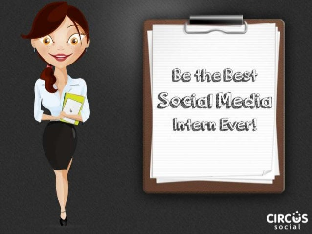 How to be the Best Social Media Intern Ever!