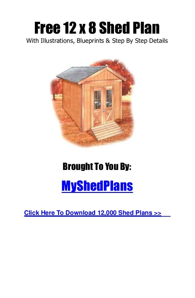 How to Build a Shed - Free Shed Plan Ebook Step by Step Guide with Graphical Illustrations,Blue Prints