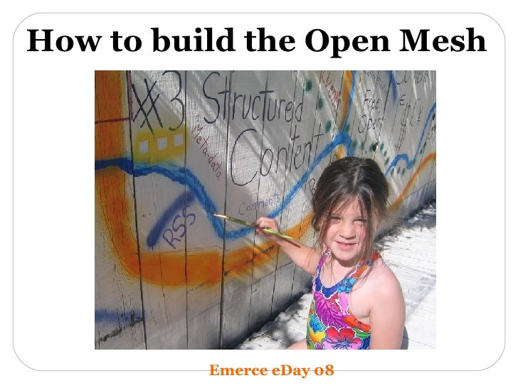 How to build the Open Mesh Emerce eDay 08