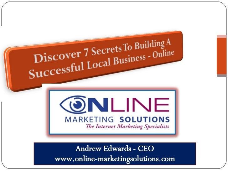 Andrew Edwards - CEO www.online-marketingsolutions.com