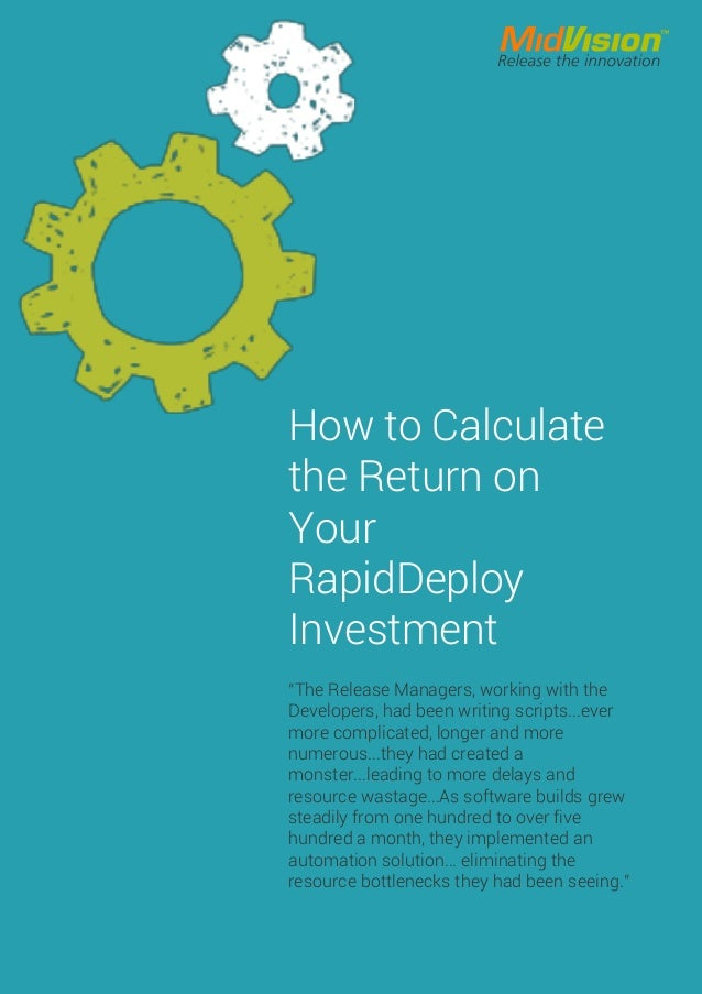 How to Calculate the on your RapidDeploy Investment
