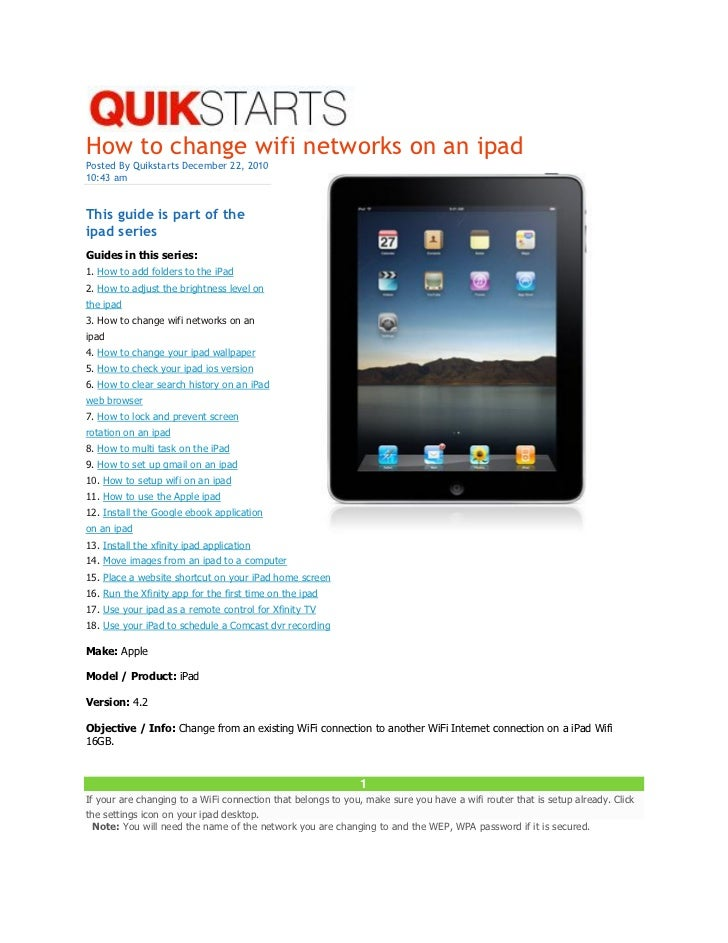 How to change wifi networks on an ipadPosted By Quikstarts December 22, 201010:43 amThis guide is part of theipad seriesGu...