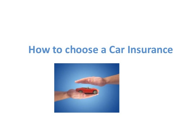 How to choose a Motor Car Insurance Policy