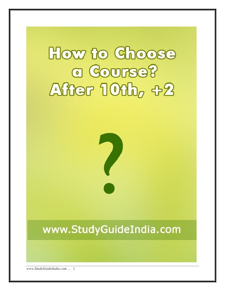 How to-choose-course-after-10th-12th study-guideindia.com
