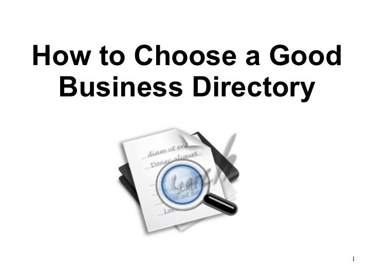 How to Choose a Good Business Directory                       1