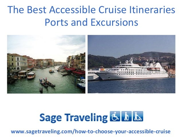 The Best Accessible Cruise Itineraries Ports and Excursions