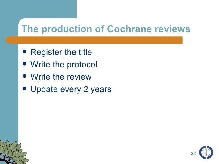 How to write a cochrane review