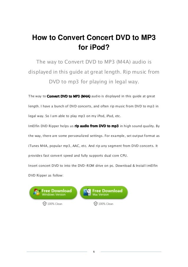 Copy Right www.imelfin.com How to Convert Concert DVD to MP3 for iPod? The way to Convert DVD to MP3 (M4A) audio is displa...