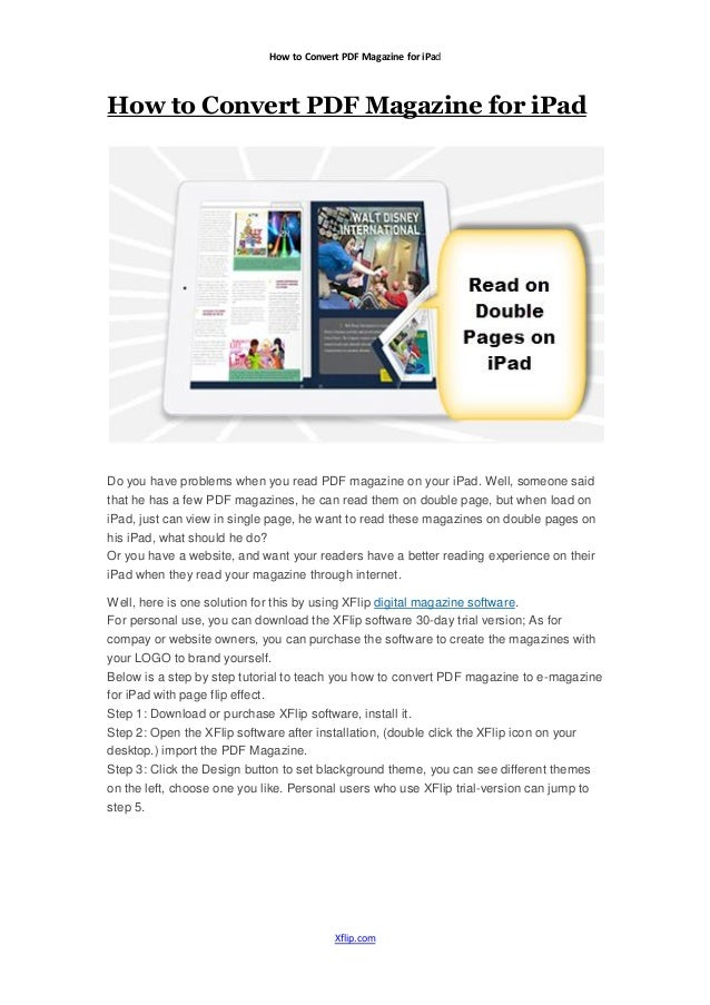 How to Convert PDF Magazine for iPadHow to Convert PDF Magazine for iPadDo you have problems when you read PDF magazine on...