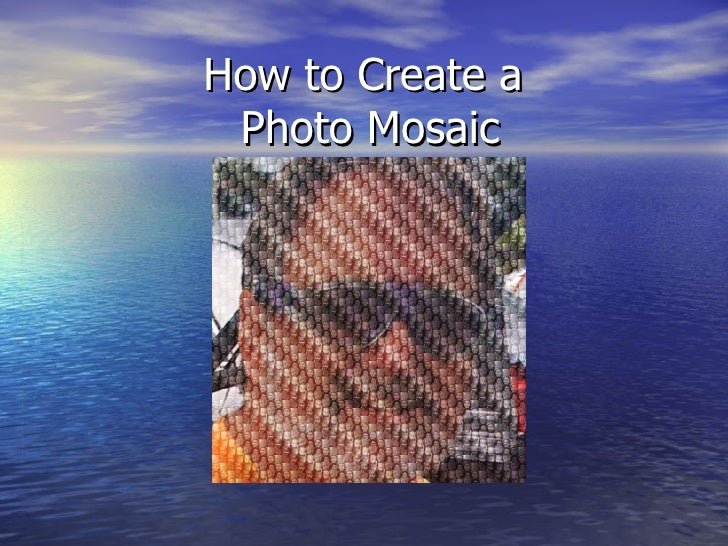 How to Create a Photo Mosaic