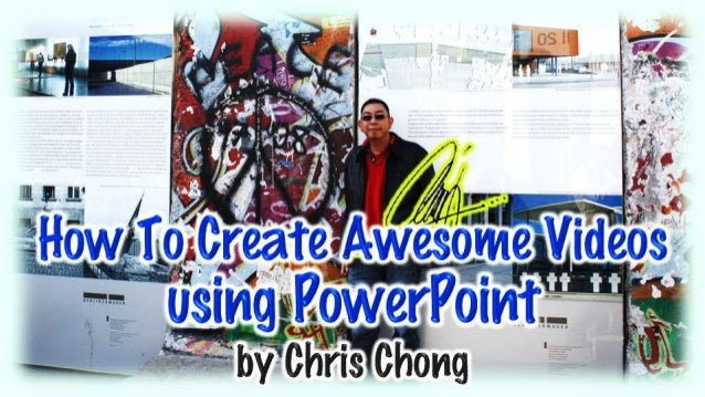 How To Create Awesome Videos Using PowerPoint