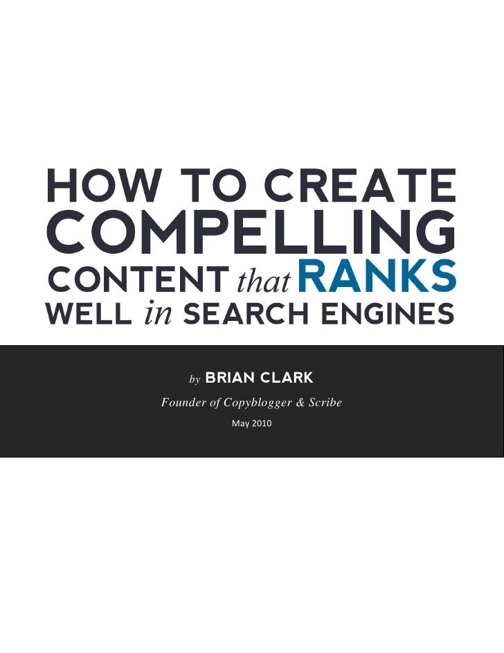 How to create compelling content!