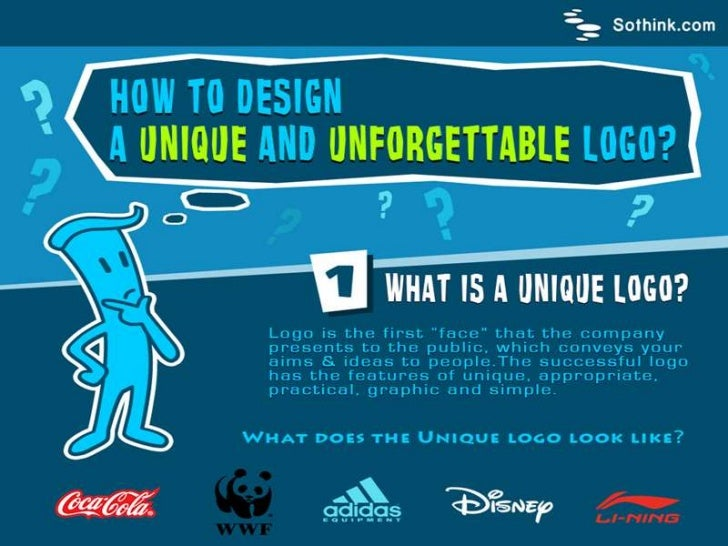 More Designs: Logo tips    • http://www.sothink.com/product/logo-design-                software/infographic-unique-logo-d...