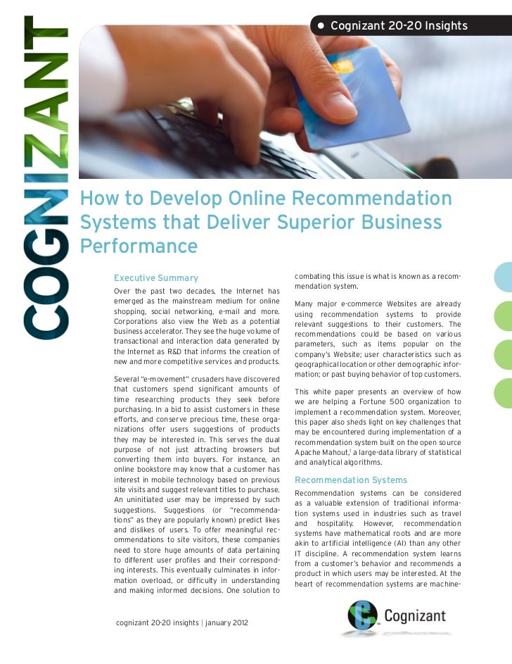 • Cognizant 20-20 InsightsHow to Develop Online RecommendationSystems that Deliver Superior BusinessPerformance   Executiv...