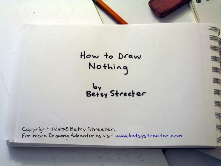 How To Draw Nothing