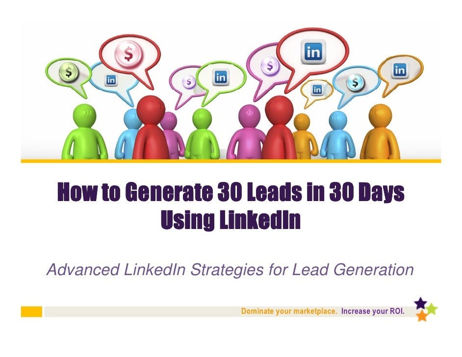 How to Generate 30 Leads in 30 Days Using LinkedIn