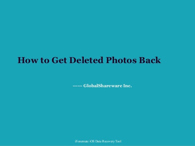 how to bring back deleted photos on iphone