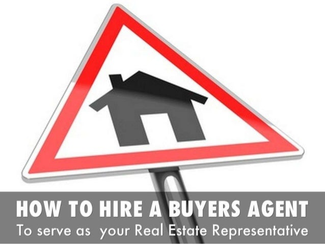 How to hire a real estate buyers agent
