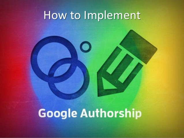 How-to-Implement-Google-Authorship | Step-to-Step Guide