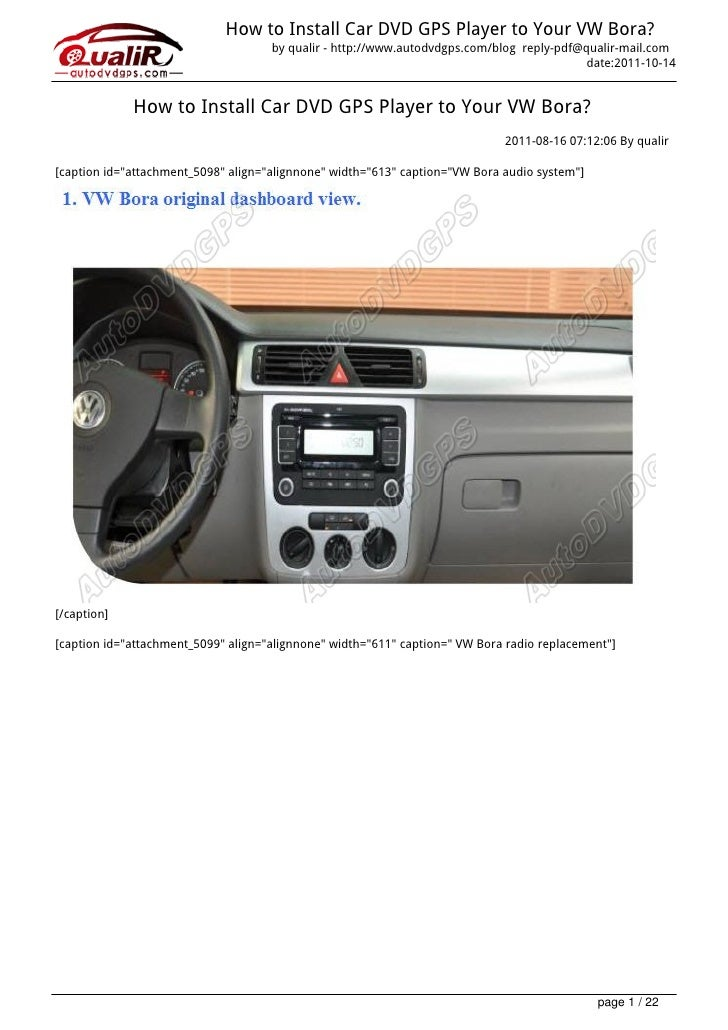 How to Install Car DVD GPS Player to Your VW Bora?                                     by qualir - http://www.autodvdgps.c...