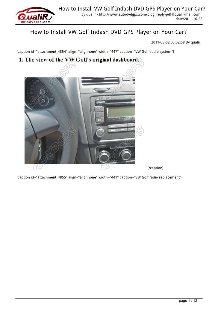 How to Install VW Golf Indash DVD GPS Player on Your Car?                                     by qualir - http://www.autod...