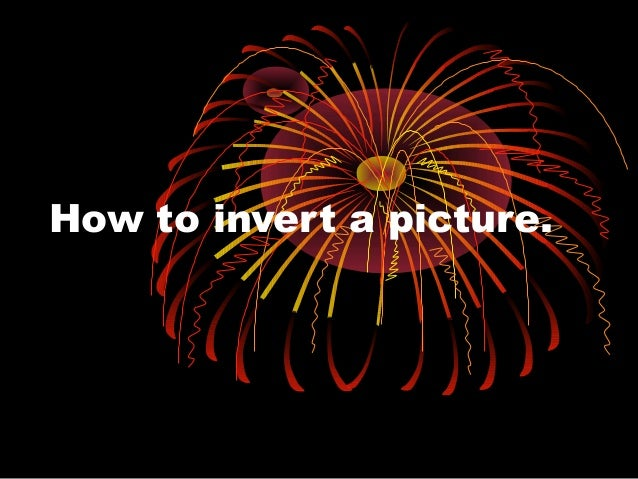 How To Invert A Picture