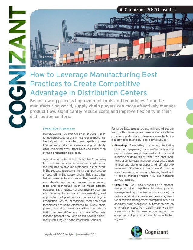 • Cognizant 20-20 InsightsHow to Leverage Manufacturing BestPractices to Create CompetitiveAdvantage in Distribution Cente...