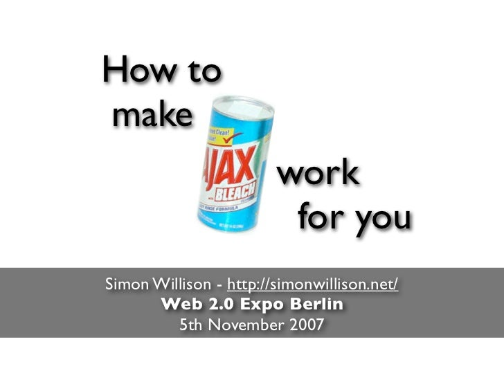 How to make                         work                          for you Simon Willison - http://simonwillison.net/      ...