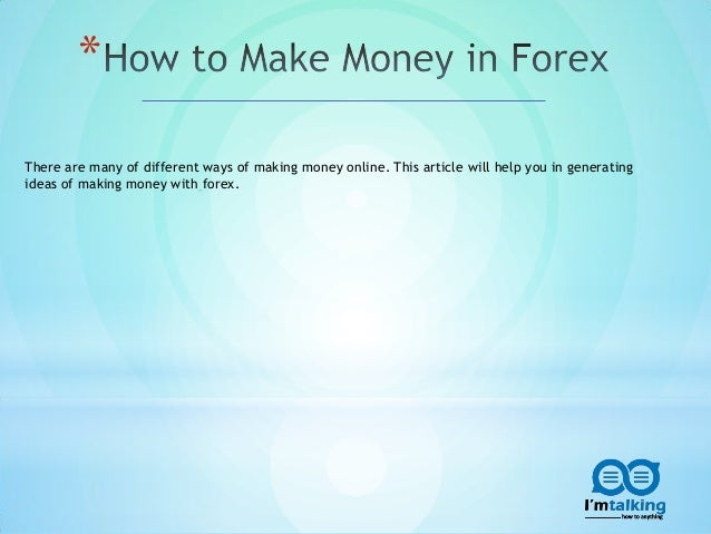 How you earn in forex