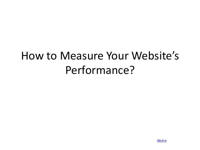 How to Measure Your Website's Performance?  Alertra