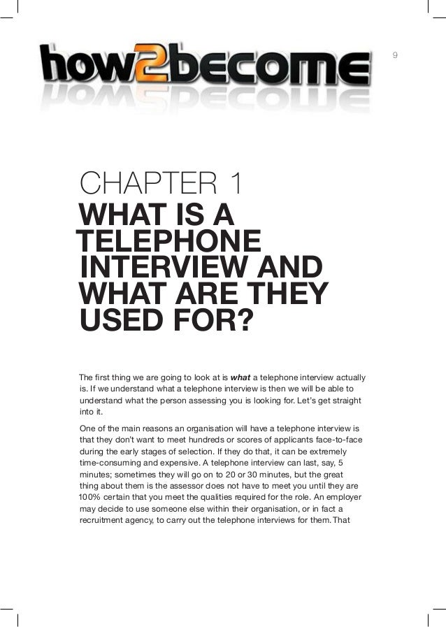 9Chap er 1hat is atelephoneinterview andwhat are theyused for?The first thing we are going to look at is what a telephone ...