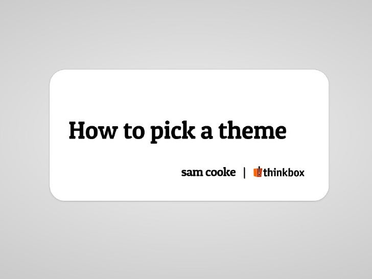 Sam Cooke – How to Pick a Theme