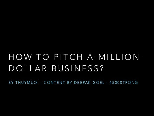 HOW TO PITCH A MILLION DOLLAR STARTUP?