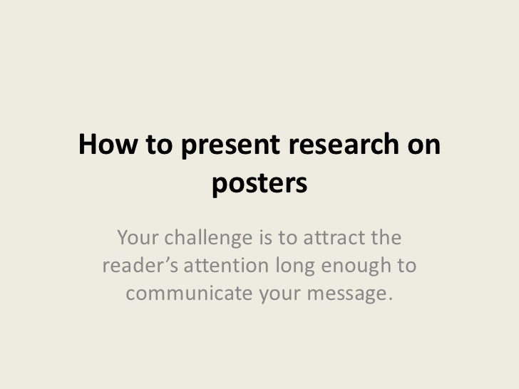 How to present research on posters