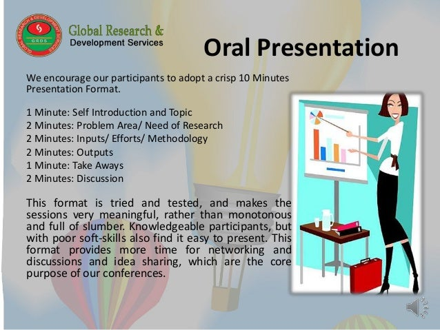 essay oral presentation Answer: an oral presentation is where you show your knowledge on a particular subject you might be able to choose your topic, or maybe you have been.