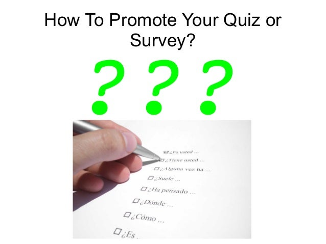 How To Promote Your Quiz or Survey? ???