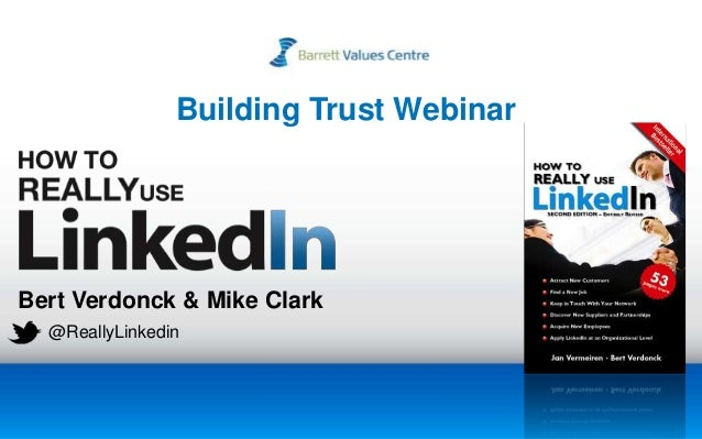 Bert Verdonck & Mike Clark @ReallyLinkedin Building Trust Webinar