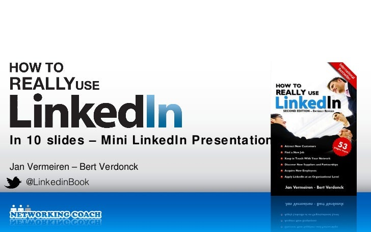 How to REALLY use LinkedIn - mini LinkedIn Presentation