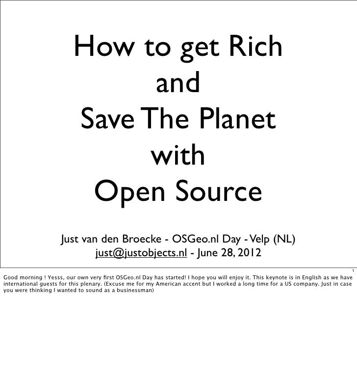 How to get rich and save the world with Open Source - Keynote OSGeo.nl Day