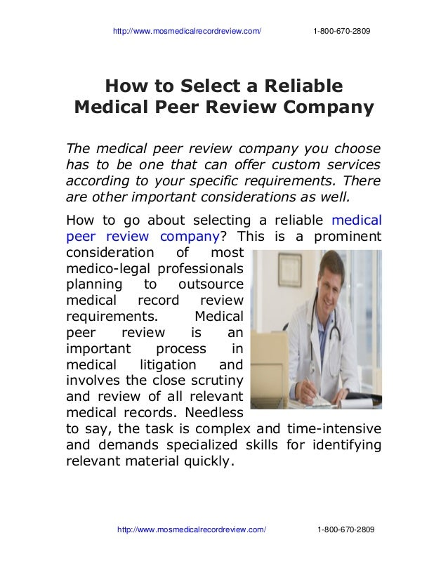 http://www.mosmedicalrecordreview.com/                       1­800­670­2809How to Select a ReliableMe...