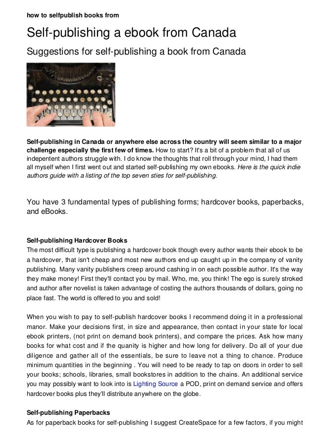 how to selfpublish books from Self-publishing a ebook from Canada Suggestions for self-publishing a book from Canada Self-...