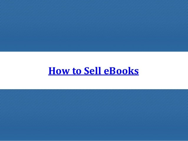 How to Sell eBooks
