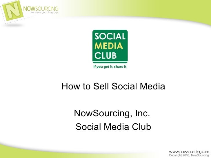 How To Sell Social Media