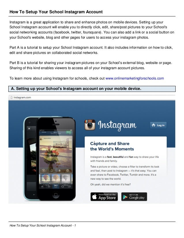 How To Setup Your School Instagram Account Instagram is a great application to share and enhance photos on mobile devices....