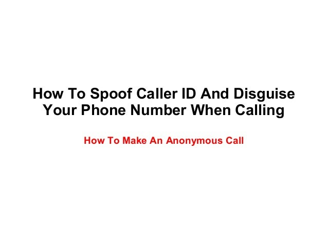 How To Spoof Caller ID And Disguise Your Phone Number
