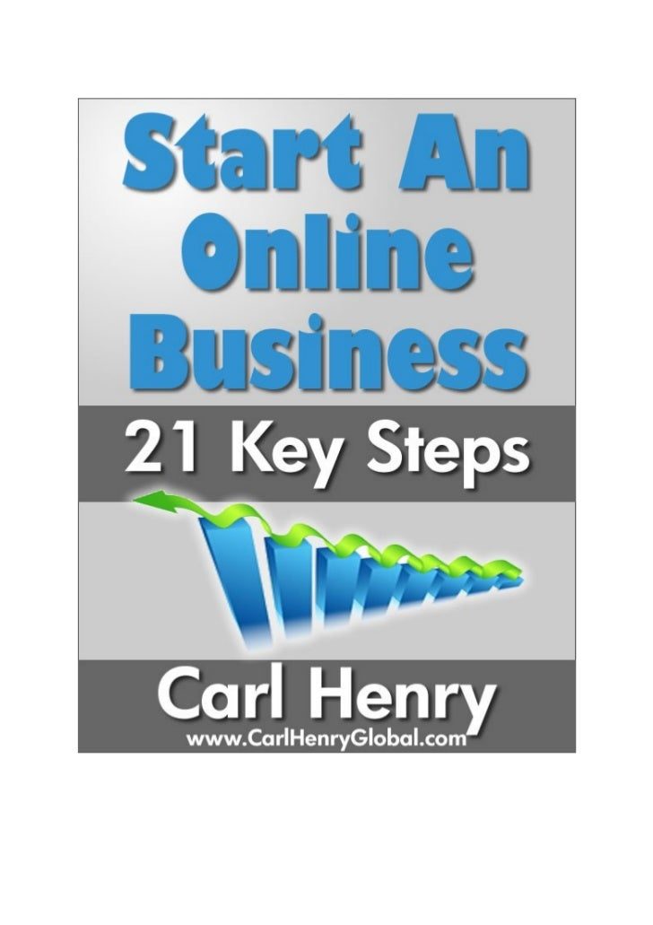 How To Start An Online Business (Make Money Online) by Carl Henry