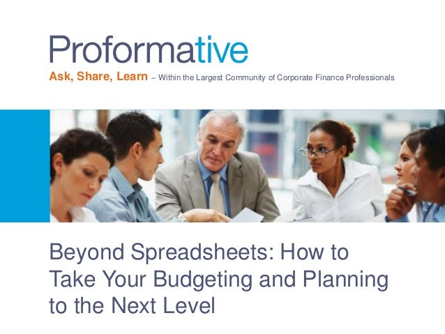 Beyond Spreadsheets: How to Take Your Budgeting and Planning to the Next Level